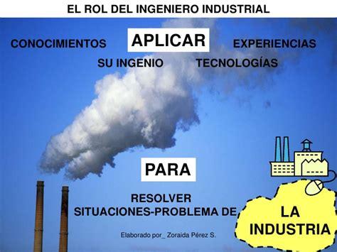 Expo 1 1 Qué hace un ingeniero industrial