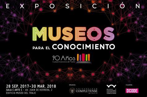 """Exposición """"Museos para el conocimiento"""", en Madrid ..."""