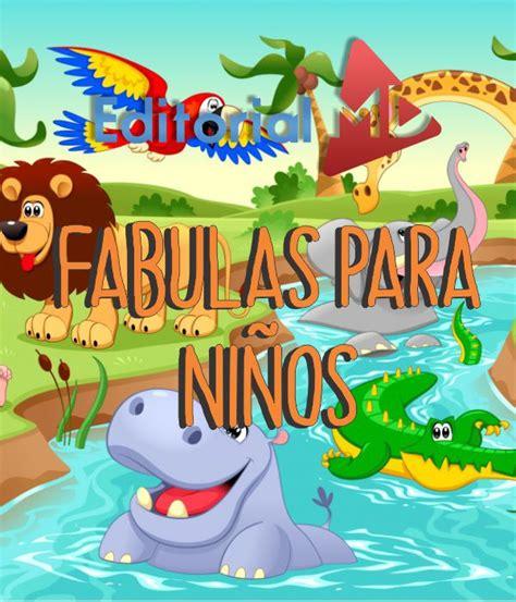 Fabulas para Niños con Moraleja DESCARGALAS 100% Ilustradas