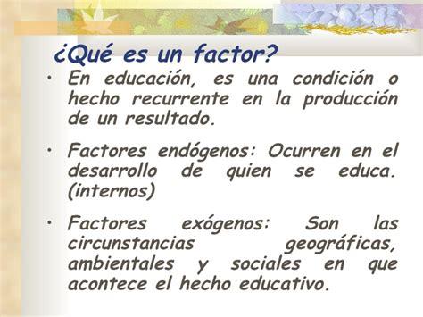 Factores que inciden en la educación
