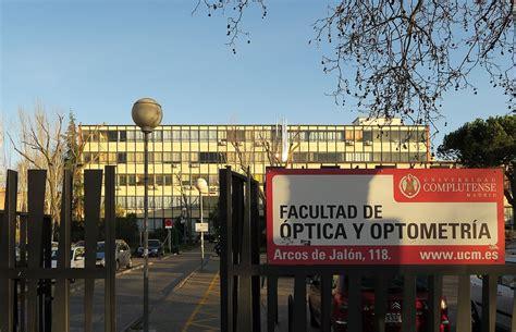 Facultad de Óptica y Optometría (Universidad Complutense ...