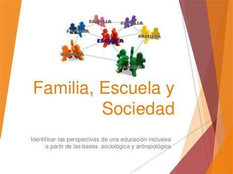 Familia, escuela y sociedad