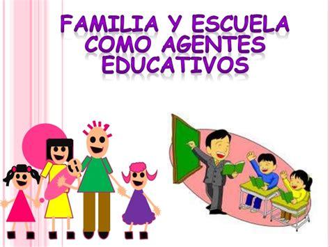 Familia y escuela como agentes educativos