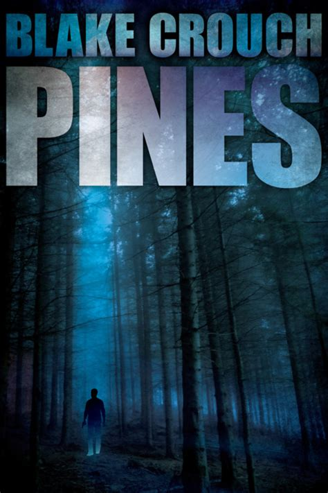 Fantasy Book Critic: Pines by Blake Crouch  Reviewed by ...