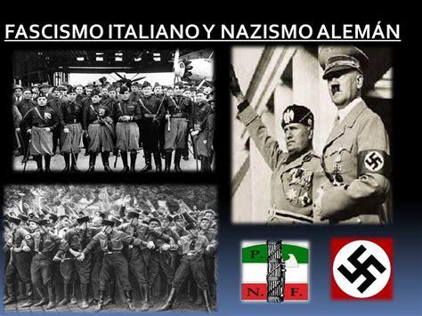 FASCISMO ITALIANO Y NAZISMO ALEMÁN - ppt descargar