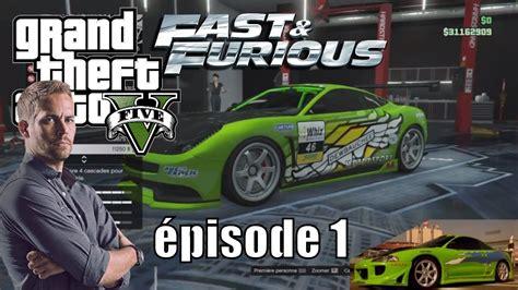 FAST AND FURIOUS DANS GTA 5 ONLINE AVOIR LES VOITURES DE ...