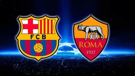FC Barcelona   Roma en cuartos de la Champions League 2017 ...