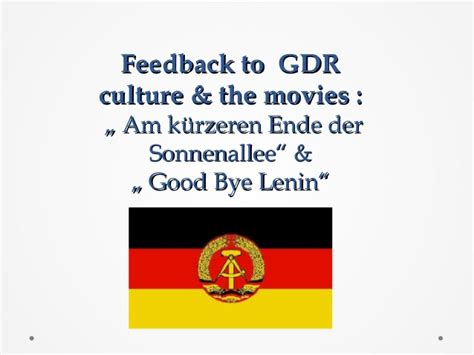FEEDBACK TO GDR CULTURE AND MOVIES