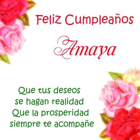 ¡Feliz Cumpleaños, Amaya! Imágenes para descargar y enviar ...
