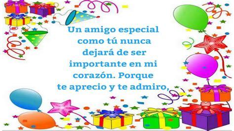 Feliz Cumpleaños Amigo, Frases De Cumpleaños Para Un Amigo ...