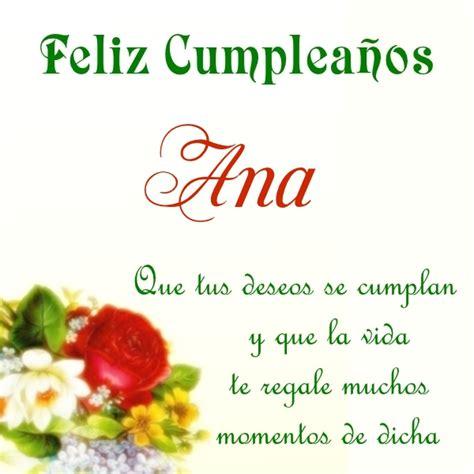 ¡Feliz Cumpleaños, Ana! Imágenes para descargar y enviar ...