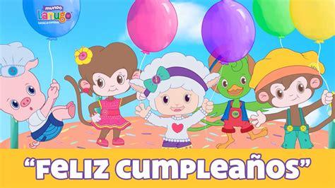 Feliz cumpleaños - Canciones Infantiles - Videos Infantiles
