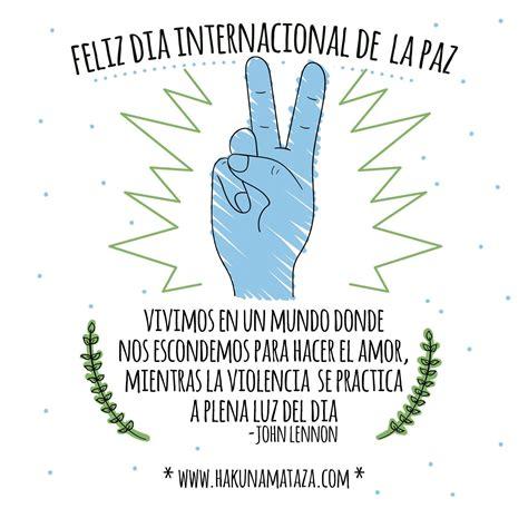 Feliz dia internacional de la paz | Frases geniales ...