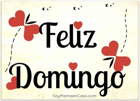 Feliz Domingo! | Domingo | Pinterest | Happy sunday, Happy ...
