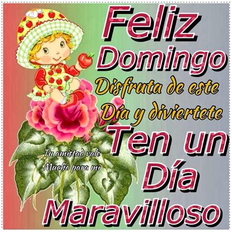Feliz Domingo Maravilloso   Imágenes y Postales de Amor