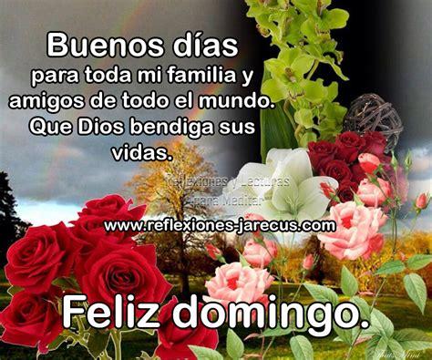 Feliz domingo, que Dios bendiga sus vidas.   Reflexiones y ...