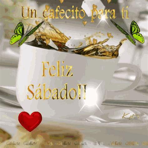 Feliz Sabado GIF - FelizSabado - Discover & Share GIFs