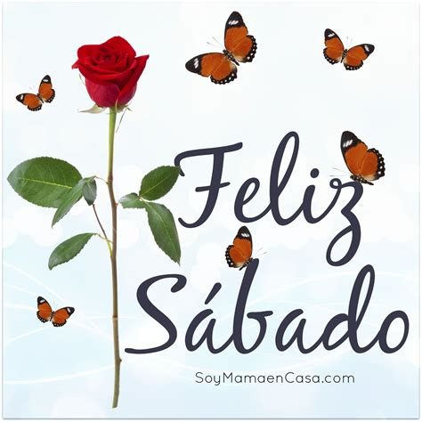 #feliz #sabado #saludos Haz Click para más bellas imágenes ...