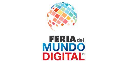 Feria del Mundo Digital 2016 - eSemanal - Noticias del Canal