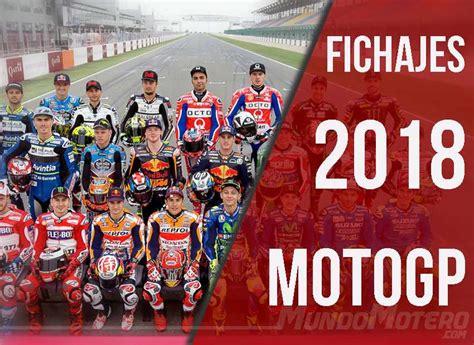 Fichajes MotoGP 2018 - Renovaciones, cambios y rumores