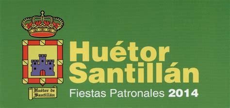 Fiestas Patronales Huétor de Santillán 2014 – Huétor Santillán