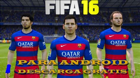 FIFA 16 para Android GRATIS | DESCARGA FIFA 16 Ultimate ...