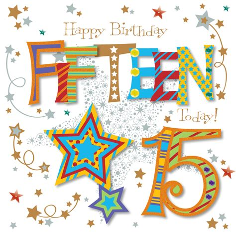 Fifteen Today 15th Birthday Greeting Card | Cards | Love Kates