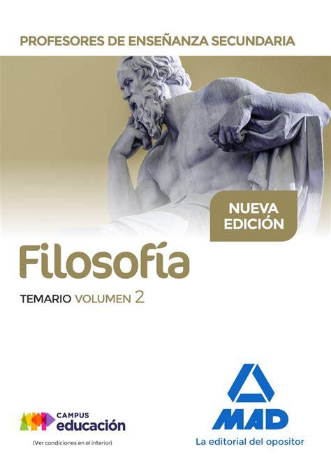 Filosofía. Temario. Volumen 2. Antropología, Psicología y ...