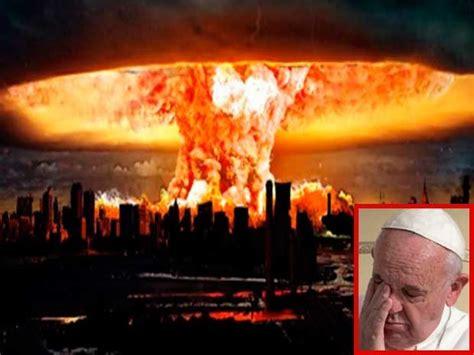 Fin del Mundo: papa Francisco predijo catástrofes en 2016 ...