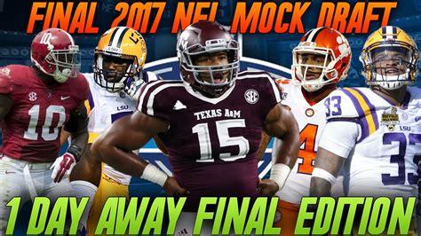 FINAL 2018 NFL MOCK DRAFT! 2018 NFL MOCK DRAFT FINAL ...
