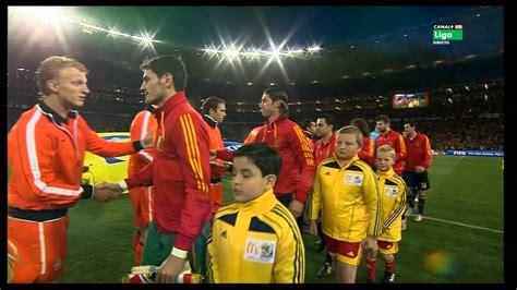 Final Mundial Sudafrica 2010 Holanda   España  Himnos  HD ...