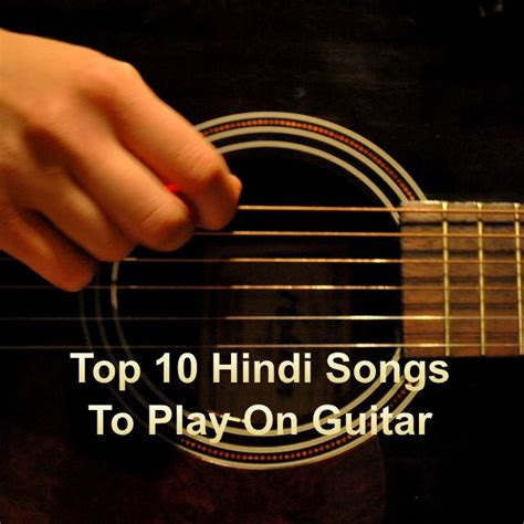 Find list of top 10 Hindi Songs that you can play on ...