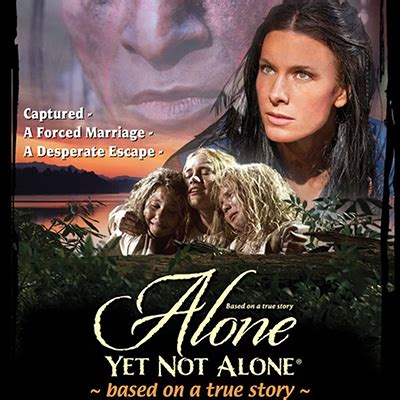 Find out more about the new movie Alone, Yet Not Alone ...