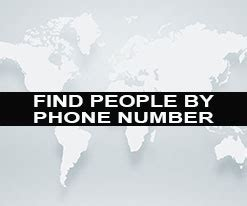 FIND PEOPLE BY PHONE NUMBER