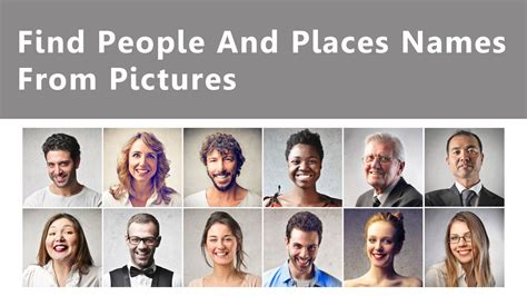 Find People & Places Names From Pictures - YouTube