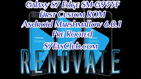 First Custom ROM  RENOVATE EDGE  For Galaxy S7 Edge SM ...