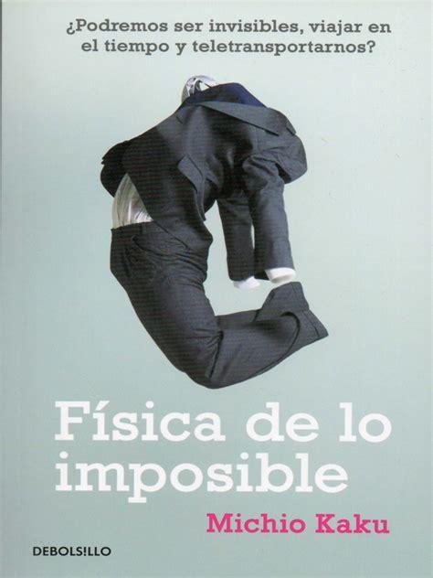 Física de lo imposible   Michio Kaku
