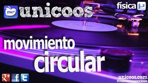 FISICA Movimiento circular uniforme MCU 01 BACHILLERATO ...