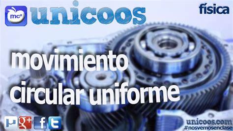 FISICA Movimiento circular uniforme MCU 03 BACHILLERATO ...
