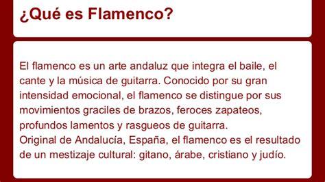Flamenco - No sólo un baile apasionado y vivo sino también ...