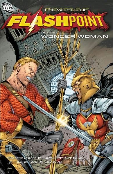 Flashpoint: The World of Flashpoint Featuring Wonder Woman ...
