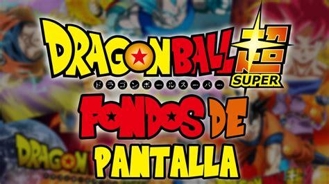 Fondos de pantalla de Dragon Ball Super en HD - YouTube