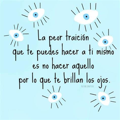 fraces en español, frases, frases en español, ojos, todo ...