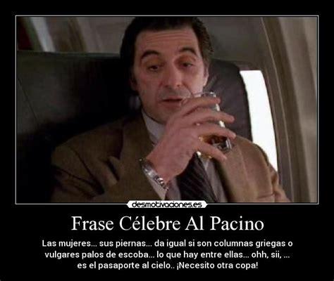 Frase Célebre Al Pacino | Desmotivaciones