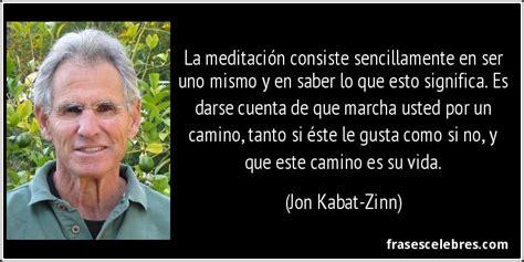 Frase de Vida: La meditación consiste sencil...