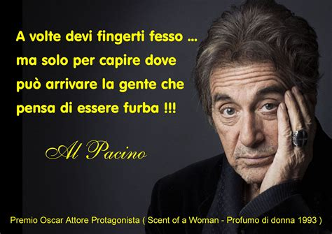 Frase di Al Pacino | Arte | Pinterest