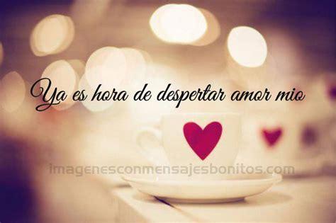 Frases Amor Buenos Dias En Imágenes Para Tu Pareja ...
