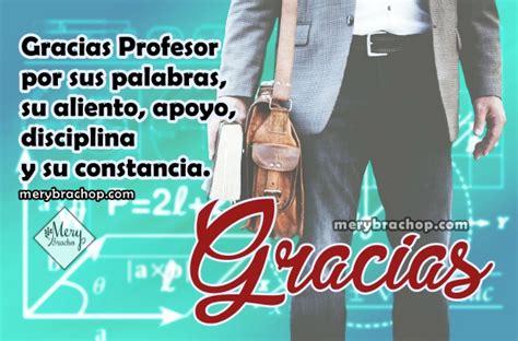 Frases cortas de Agradecimiento a una Profesora, maestra ...