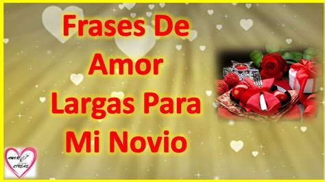 Frases De Amor Largas Para Mi Novio Que Esta Lejos   Te ...