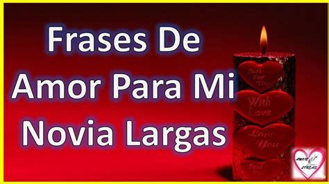 Frases De Amor Para Mi Novia Largas Y Bonitas   Poemas ...